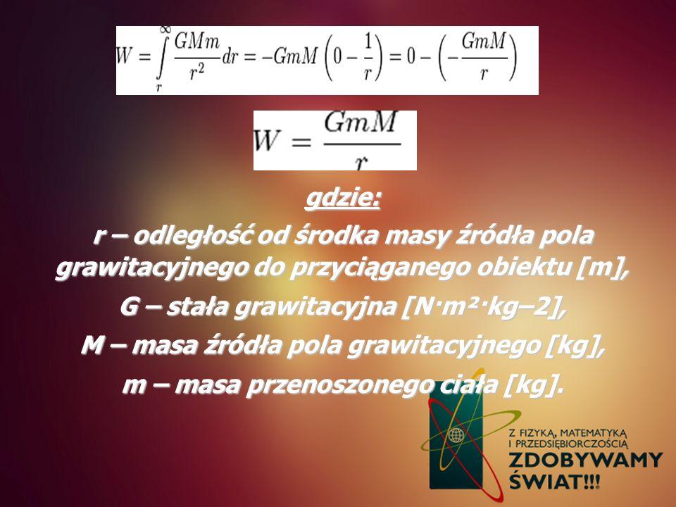 G – stała grawitacyjna [N·m²·kg–2],